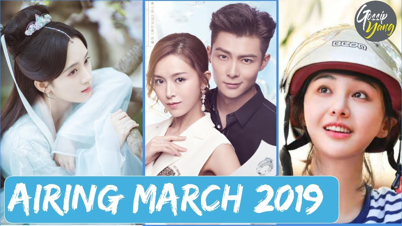 TOP 5 Most Anticipated Chinese Drama Airing in March 2019