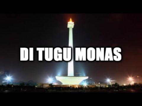 DI TUGU MONAS (Lirik & Artinya)