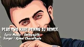 Plus two kaari penne| DJ REMIX