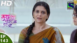 Kuch Rang Pyar Ke Aise Bhi - कुछ रंग प्यार के ऐसे भी - Episode 143 - 15th September, 2016