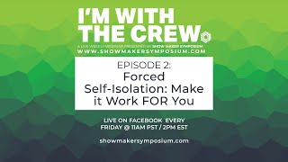 EPISODE 2 - Forced Self-Isolation and Making it Work FOR You - w/ Tamsin Embleton