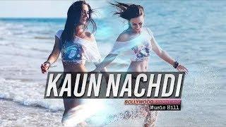 Kaun Nachdi Remix Bollywood Brothers SKTKS