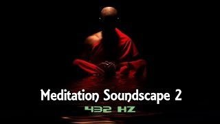Meditation Soundscape 2 | 432 Hz