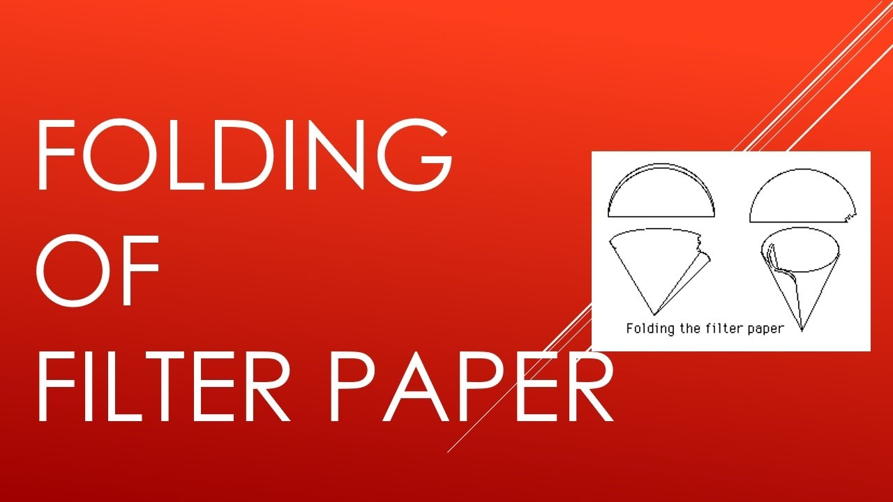 folding of filter paper youtube