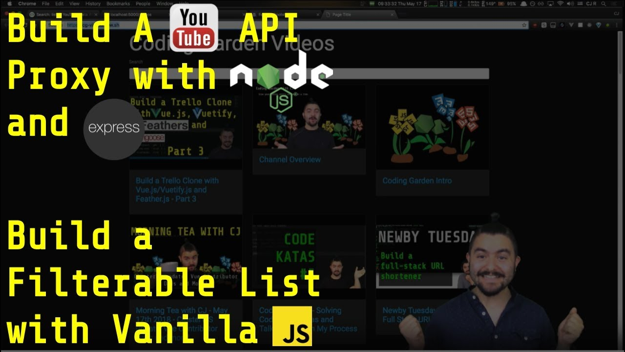 Build a YouTube API Proxy Server with node js/express and a Filterable List  with Vanilla JavaScript