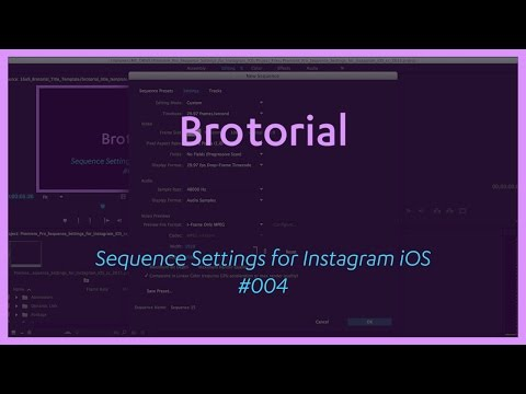 Premiere Pro CC 2015 Sequence Settings for Instagram iOS - Brotorial #004