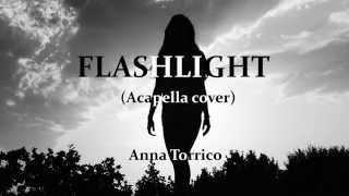 Flashlight Anna Torrico Acapella cover Pitch Perfect 2 audio.mp3