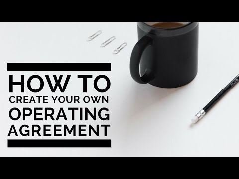 How to Create Your Own LLC Operating Agreement