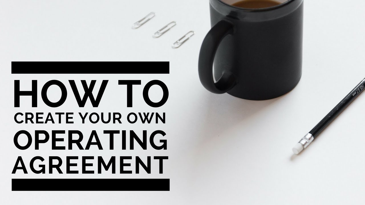 How To Create Your Own Llc Operating Agreement Youtube