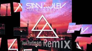 Stan Kolev - Cocoon beach ( Daniel Portman Remix ) Date of release 18-8-2014