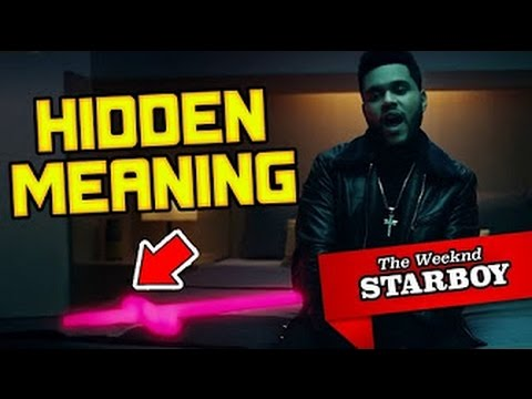 HIDDEN MEANING: The Weeknd - Starboy