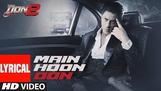 Mujhko Pehchaanlo Lyrical Video | Don 2 | Shaan | Shahrukh Khan, Priyanka Chopra