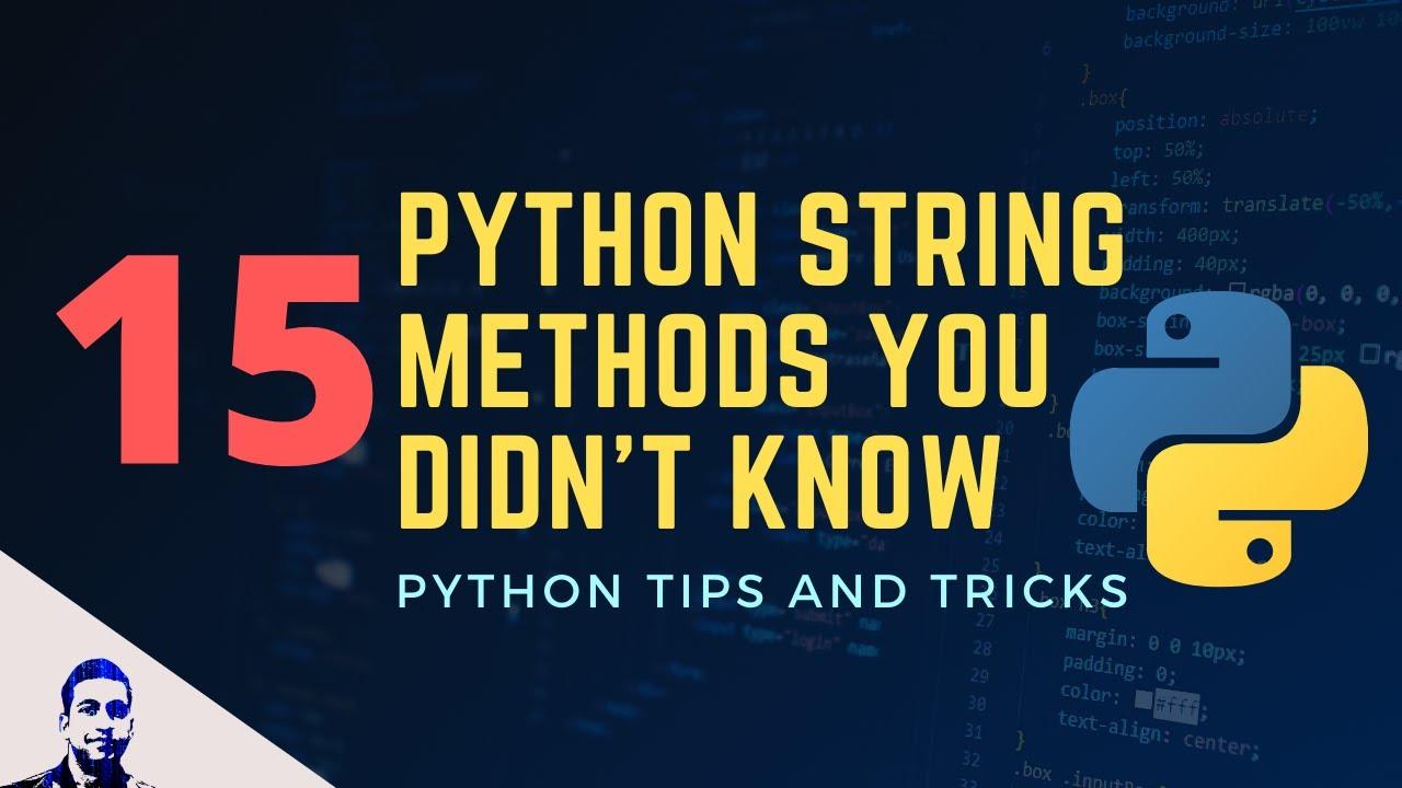 15 Python String Methods You Didn't Know   Python String Manipulation