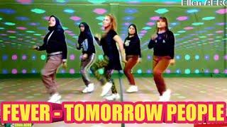 FEVER - TOMORROW PEOPLE - ZUMBA DANCE