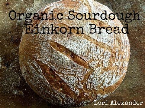 Organic Sourdough Einkorn Bread