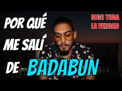 POR QUÉ RECHACE A BADABUN...