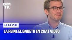 La reine Elisabeth en chat vidéo