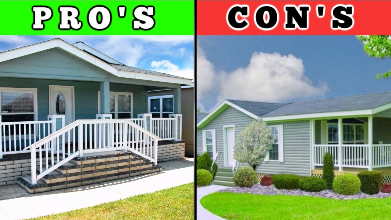 Mobile Homes Pros And Cons Manufactured Homes Youtube