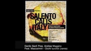 Danilo Seclì Pres. Andrea Maggino Feat. Mascarimirì - Occhi Turchini (remix)