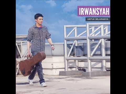 [FULL ALBUM] Irwansyah - Untuk Selamanya [2013]
