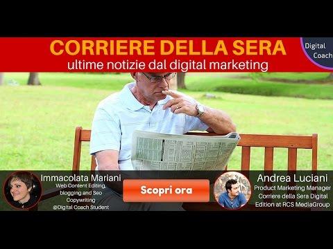 Corriere della Sera: ultime notizie dal digital marketing