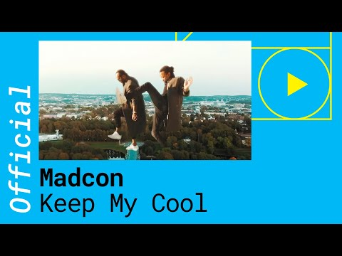 Keep My Cool - Madcon