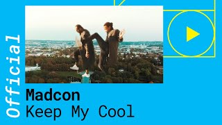 Madcon - Keep My Cool (Official Video)