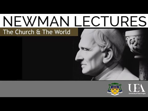 Newman Lectures: The Church in the Modern World | University of East Anglia (UEA)
