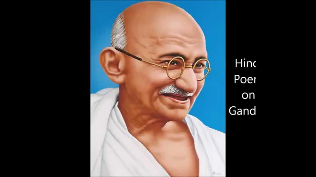 hindi poem on gandhiji for nd gandhi jayanti
