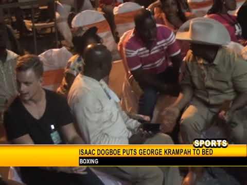 ISAAC DOGBOE VS GEORGE KRAMPAH FULL FIGHT DOCUMENTARY 2015