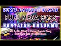 DJ Hanyalah UntukMu 🔊 Remix Dangdut Klasik FULL BASS   Muji RMX