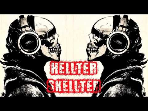 HellterSkellter - The Height Of Callousness