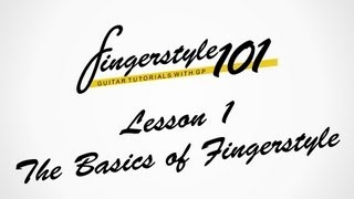 [Tutorial]Fingerstyle 101 - Lesson 1: The Basics of Fingerstyle | Tutorial by Peter Gergely