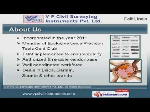 Industrial Products by V P Civil Surveying Instruments Pvt. Ltd., New Delhi