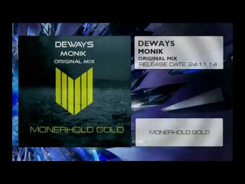 Deways - Monik (Original Mix) (Teaser) [Monerhold Gold]