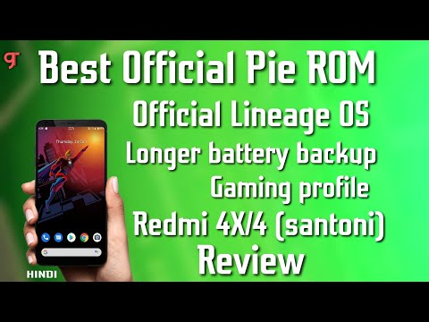 Best ROM For Redmi 4X/4 (Santoni) Review Longer Battery Backup - Official Lineage OS 16.0