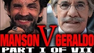 Charles Manson Interview with Geraldo, part I of VII