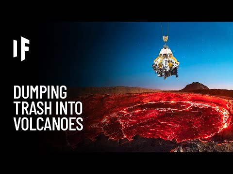 What If We Dumped Our Trash into Volcanoes?