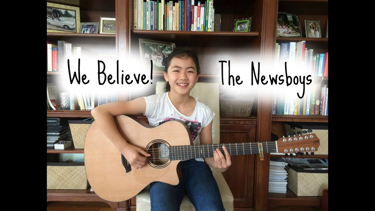 We Believe The Newsboys Fingerstyle Guitar Cover By Lanvy Youtube