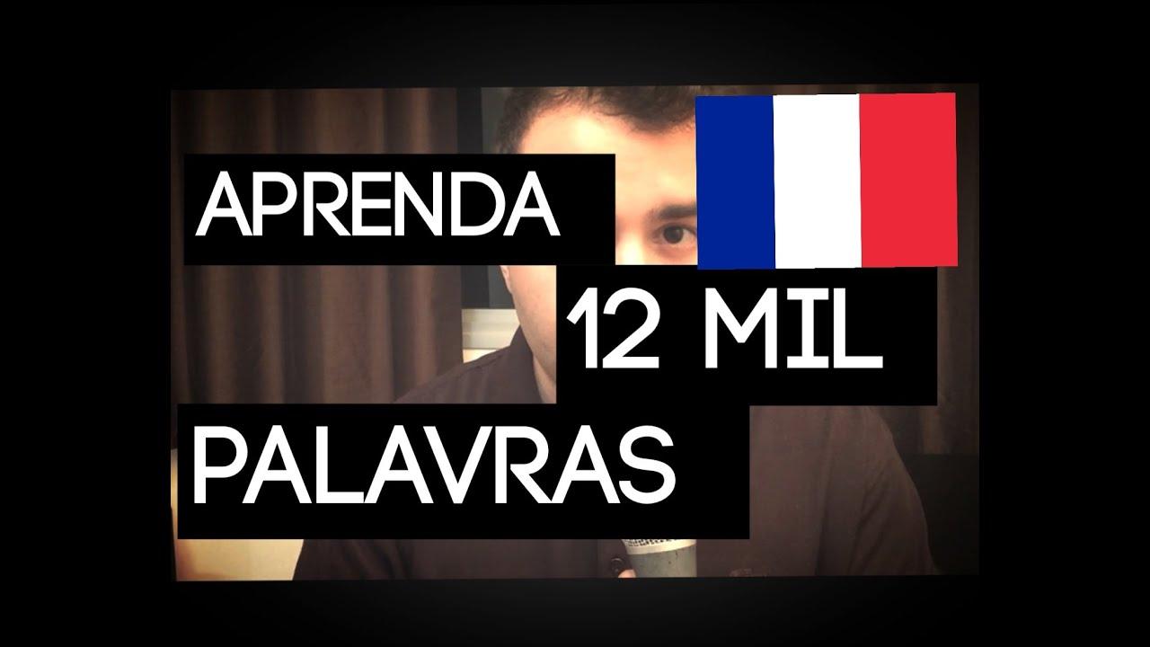 Aprenda 12 Mil Palavras Em Francês Em Minutos Youtube