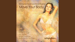 Move Your Body (Alvaro Hylander Remix) (feat. Sacha D