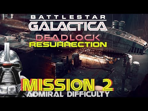 Battlestar Galactica Deadlock Resurrection Mission 2 The Body Resurrected