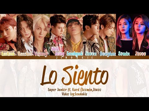 Super Junior (슈퍼주니어) - Lo Siento (Feat. KARD) [Color Coded Lyrics] Han|Rom|Eng