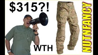 Nutnfancy Rant: $315 Crye Combat Pants! (buy these instead)