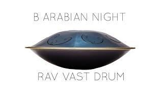 RAV Vast B Arabian Night