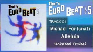 Michael Fortunati - Alleluia (Extended Version) That