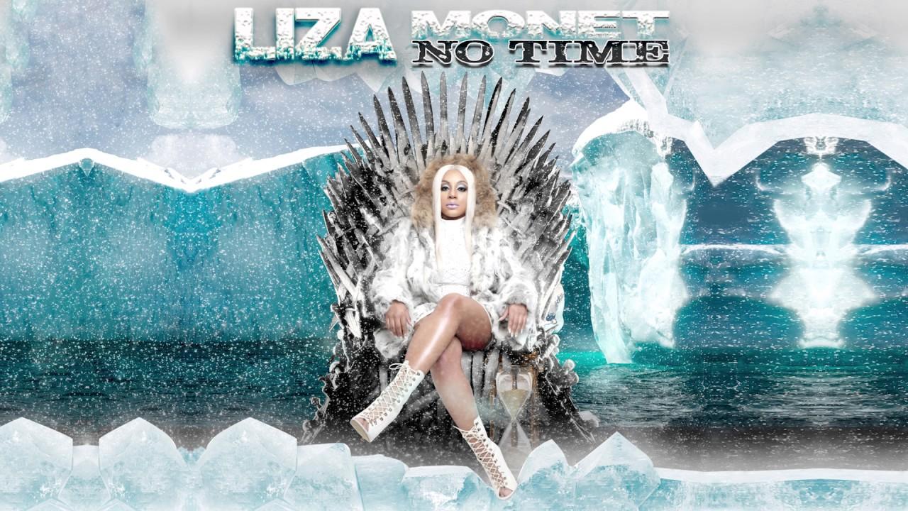 LIZA MONET  - #NOTIME