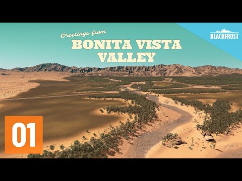 Let's Design Cities: Skylines - Bonita Vista Valley - Episode 01 - Introduction & Map Creation