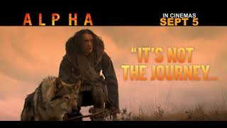 ALPHA - Must-See on  Big Screen