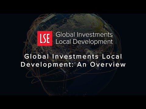 LSE GILD blog - How do Investment Flows shape National and Local Economies?